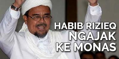 Habib Rizieq Ngajak Ke Monas