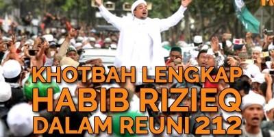Khotbah Lengkap Habib Rizieq Dalam Reuni 212
