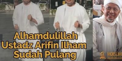Alhamdulillah, Ustadz Arifin Ilham Sudah Pulang