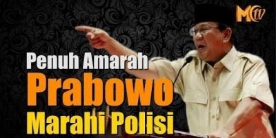 Penuh Amarah Prabowo Marahi Polisi