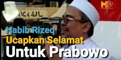 Habib Rizieq Ucapkan Selamat Pada Prabowo