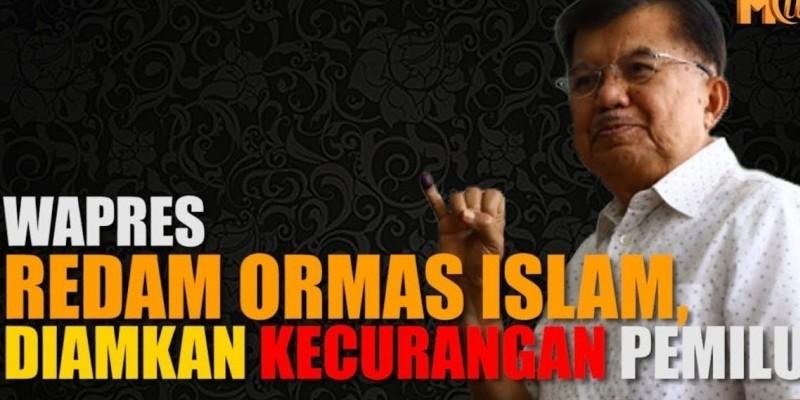 WAPRES REDAM ORMAS ISLAM, DIAMKAN KECURANGAN PEMILU
