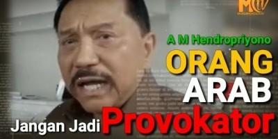 ORANG KETURUNAN ARAB JANGAN JADI PROVOKATOR