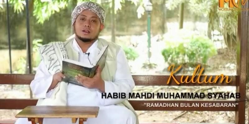 Habib Mahdi: Ramadhan Bulan Kesabaran