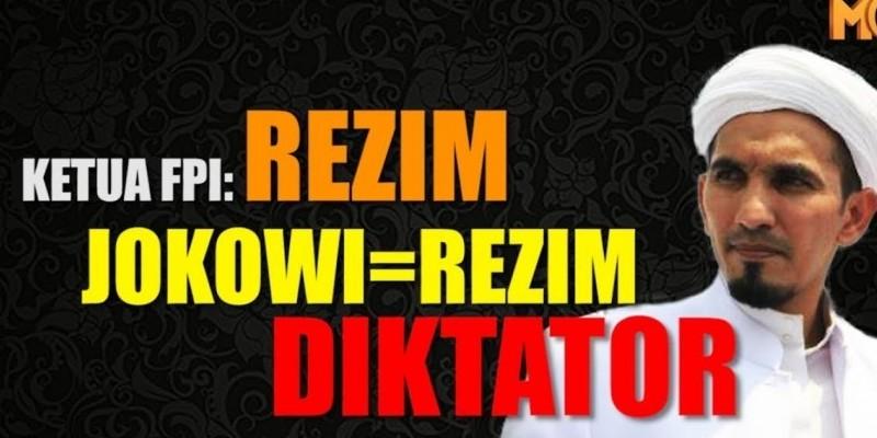 KETUA FPI: REZIM JOKOWI=REZIM DIKTATOR