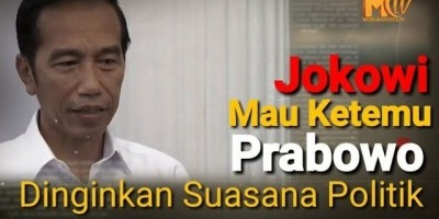 Jokowi Mau Ketemu Prabowo