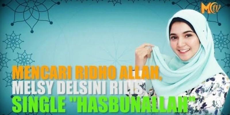 Mencari Ridho Allah, Melsy Delsini Rilis Single