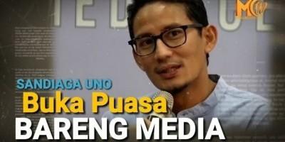 Sandiaga Uno Buka Puasa Bareng Media
