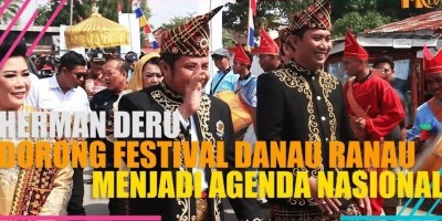 HERMAN DERU DORONG FESTIVAL DANAU RANAU MENJADI AGENDA NASIONAL