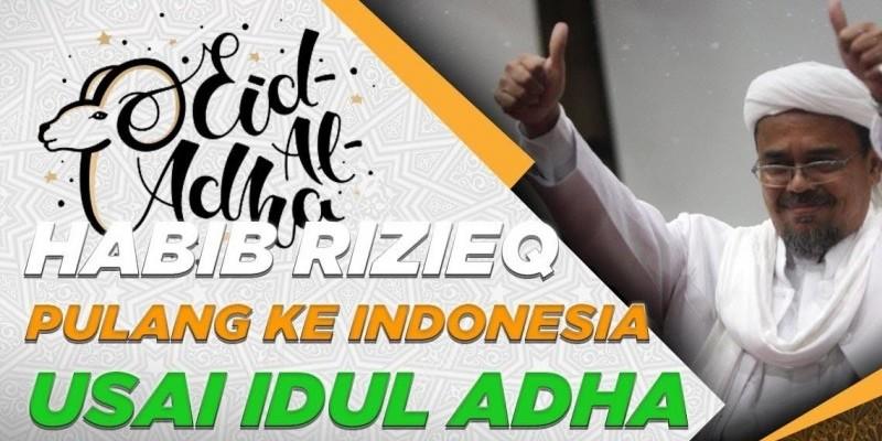 HABIB RIZIEQ PULANG KE INDONESIA USAI IDUL ADHA