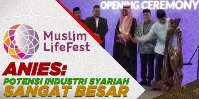 Moeslim Lifesytle Fest, Anies: Potensi Industri Syariah Sangat Besar