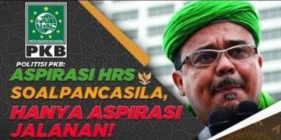 POLITISI PKB: ASPIRASI HRS SOAL PANCASILA, HANYA ASPIRASI JALANAN!