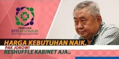 HARGA KEBUTUHAN NAIK, PAK JOKOWI RESHUFFLE KABINET AJA...
