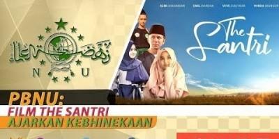 PBNU: FILM THE SANTRI AJARKAN KEBHINEKAAN