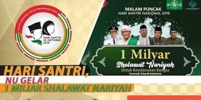 HARI SANTRI, NU GELAR 1 MILIAR SHALAWAT NARIYAH