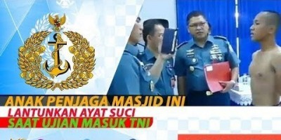 ANAK PENJAGA MASJID INI LANTUNKAN AYAT SUCI SAAT UJIAN MASUK TNI
