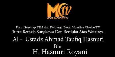 Selengkapnya.. Video Prosesi Pemakaman Ustadz Ahmad Taufik Hasnuri