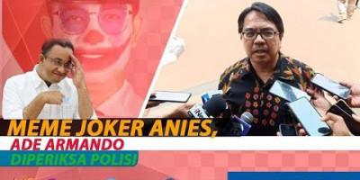 MEME JOKER ANIES, ADE ARMANDO DIPERIKSA POLISI