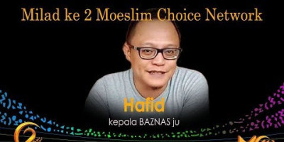 Hafid: Milad ke 2 Moeslim Choice Network