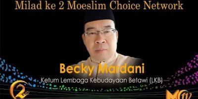 Becky Mardani: Milad ke 2 Moeslim Choice Network