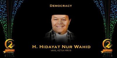 DEMOCRACY AWARD: WAKIL KETUA MPR RI, HIDAYAT NUR WAHID