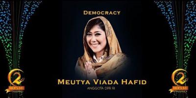 DEMOCRACY AWARD: ANGGOTA DPR RI, MEUTIA HAFID