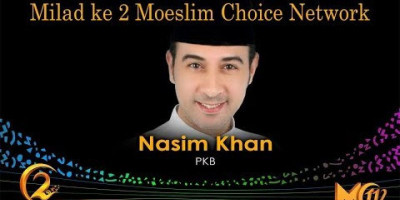 Nasim Khan: Milad ke 2 Moeslim Choice Network