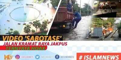 VIDEO 'SABOTASE' JALAN KRAMAT RAYA JAKPUS TERNYATA HOAX