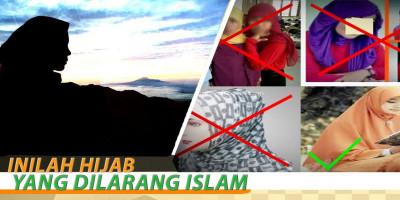 Inilah Hijab Yang Dilarang Islam