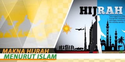 Makna Hijrah Menurut Islam