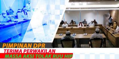Pimpinan DPR Terima Perwakilan Massa Aksi Tolak RUU HIP