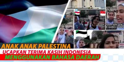 Anak Anak Palestina Ucapkan Terima Kasih Indonesia Menggunakan Bahasa Daerah