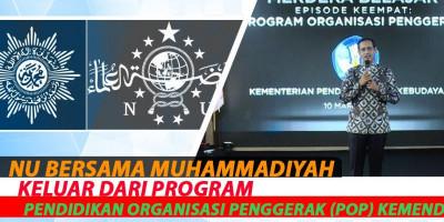 NU Bersama Muhammadiyah Keluar Dari Program Pendidikan Organisasi Penggerak (POP) Kemendikbud