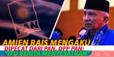 Amien Rais Mengaku Dipecat Dari PAN, DPP PAN :