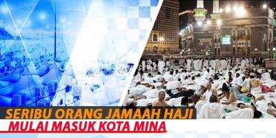 Seribu Orang Jamaah Haji Mulai Masuk Kota Mina