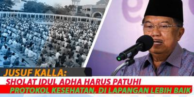 Jusuf Kalla : Sholat Idul Adha Harus Patuhi Protokol Kesehatan, di Lapangan Lebih Baik