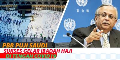 PBB Puji Saudi Sukses Gelar Ibadah Haji di Tengah Covid19