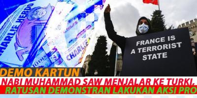 Demo Kartun Nabi Muhammad ﷺ Menjalar Ke Turki, Ratusan Demonstran Lakukan Aksi Protes