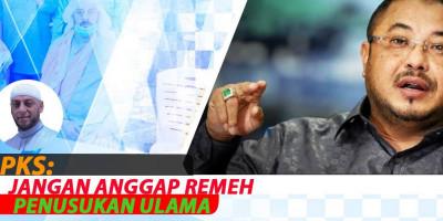 PKS: Jangan Anggap Remeh Penusukan Ulama