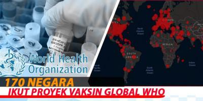 170 Negara Ikut Proyek Vaksin Global WHO