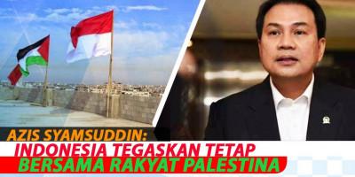 Azis Syamsuddin: Indonesia Tegaskan tetap bersama rakyat Palestina