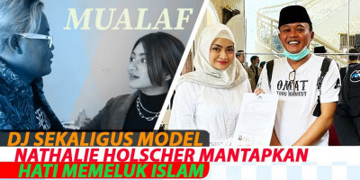 DJ Sekaligus Model Nathalie Holscher Mantapkan Hati Memeluk Islam