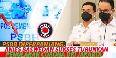 PSBB Diperpanjang, Anies Baswedan Sukses Turunkan Penularan Corona DKI Jakarta