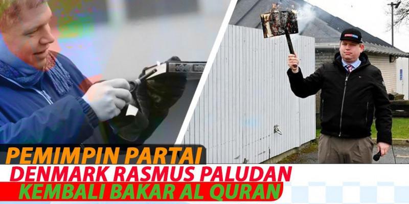 Pemimpin Partai Denmark Rasmus Paludan Kembali Bakar Al Quran