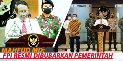 MAHFUD MD : FPI RESMI DIBUBARKAN PEMERINTAH