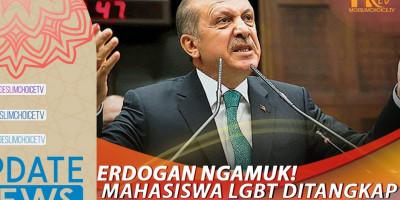 ERDOGAN NGAMUK! MAHASISWA LGBT DITANGKAP