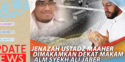 JENAZAH USTADZ MAAHER DIMAKAMKAN DEKAT MAKAM ALM SYEKH ALI JABER