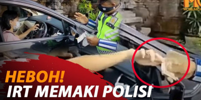 HEBOH! IRT MEMAKI POLISI