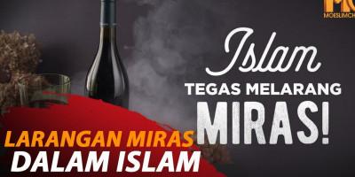 LARANGAN MIRAS DALAM ISLAM