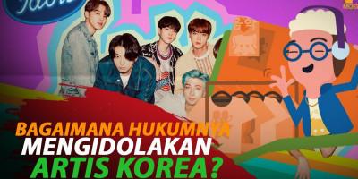 BAGAIMANA HUKUMNYA MENGIDOLAKAN ARTIS KOREA?